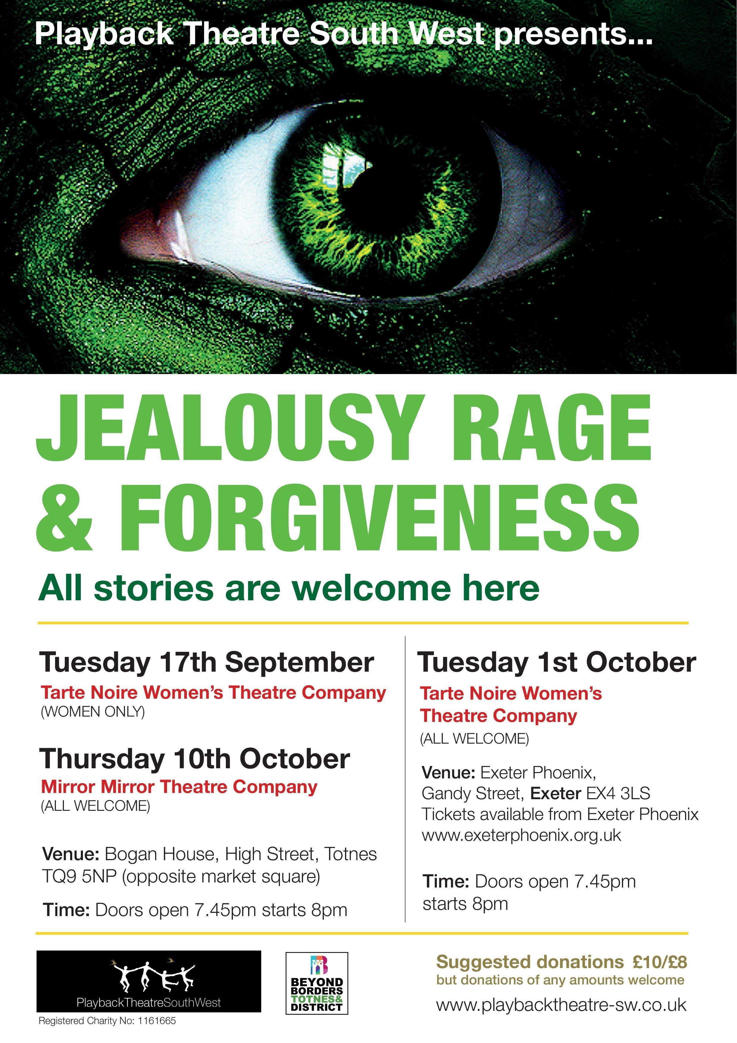 Jealousy, Rage and Forgiveness