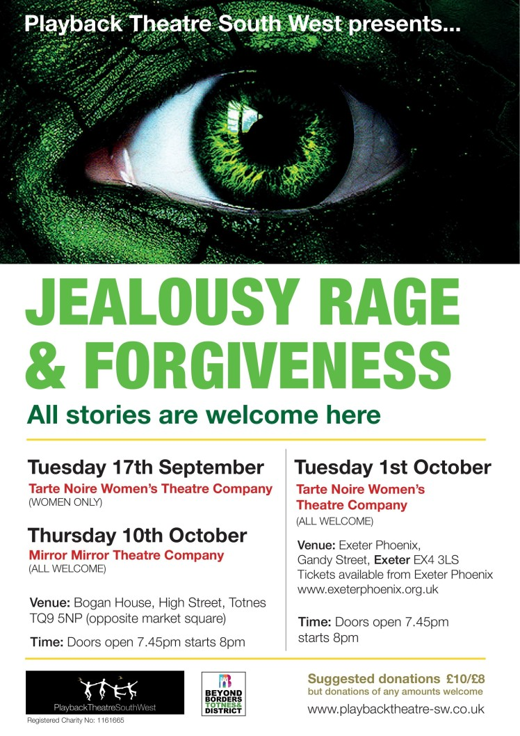 Jealousy, Rage and Forgiveness